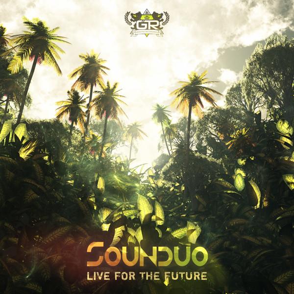 Sounduo-LiveForTheFuture