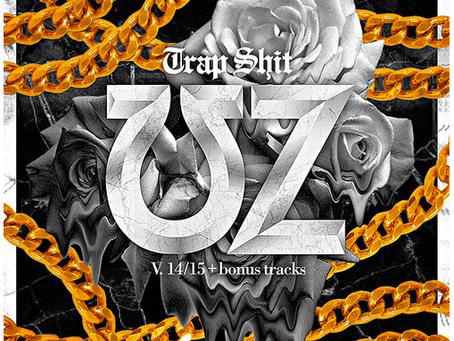 NEW MUSIC: ︻╦╤─ UZ ─╤╦︻ – †Ɍ∆Ƥ ȘĦ݆ V. 14/15 +more [Free EP Download]