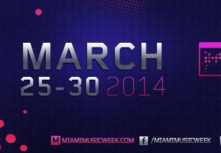 EVENT PREVIEW: Miami Music Week 2014 Guide
