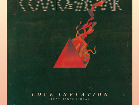 NEW MUSIC: Kraak & Smaak – Love Inflation (NSFW Remix) [Disco, House, Free Download]