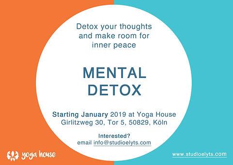 Teaser Mental Detox Flyer Yoga House.jpg