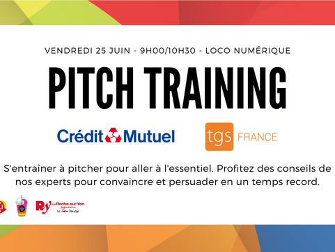 Vendredi 25 Juin - Atelier Pitch Training à la Loco