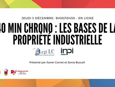 """3 Déc. 2020 - """"40 Min Chrono pour les bases de la Propriété Industrielle"""""""