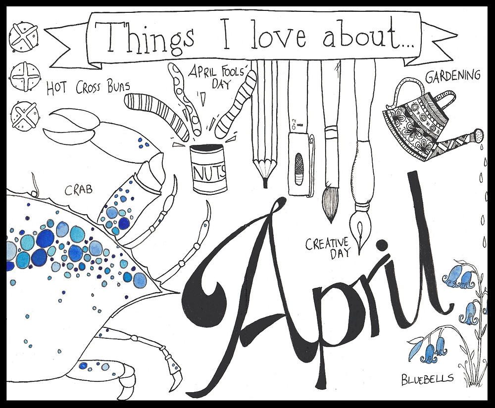 An ink doodle by the artist Eli Allison of all the reasons to love April. Including a crab, International Creative Day and bluebells.