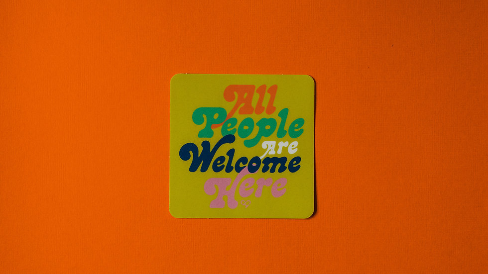 All People Are Welcome Here