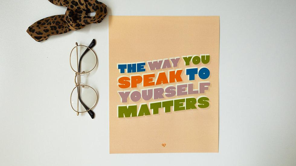 The Way You Speak Print