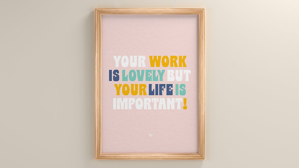 Your Life Is Important Large Print