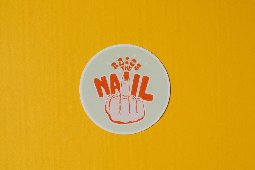 Raise The Nail