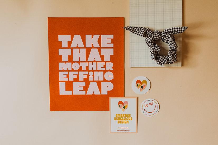 Take That Mother Effing Leap