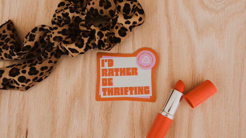 I'd Rather Be Thrifting Sticker