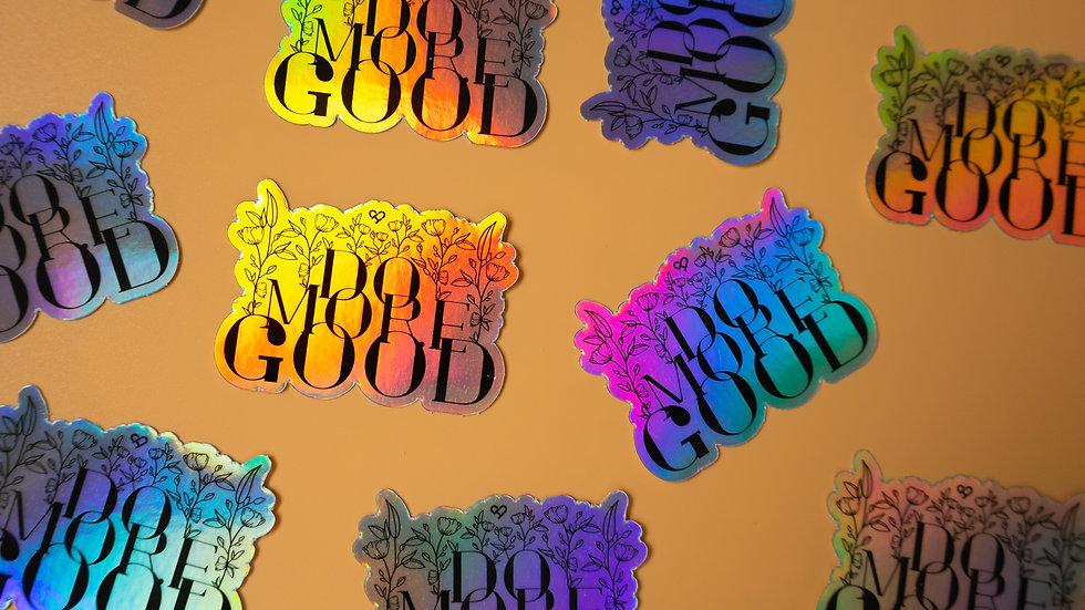 Do More Good Sticker