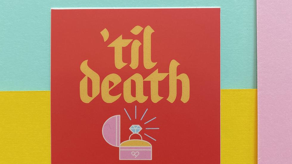 'Til Death Sticker