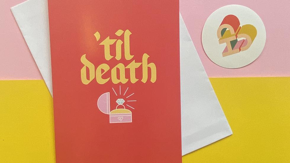 'Til Death Card