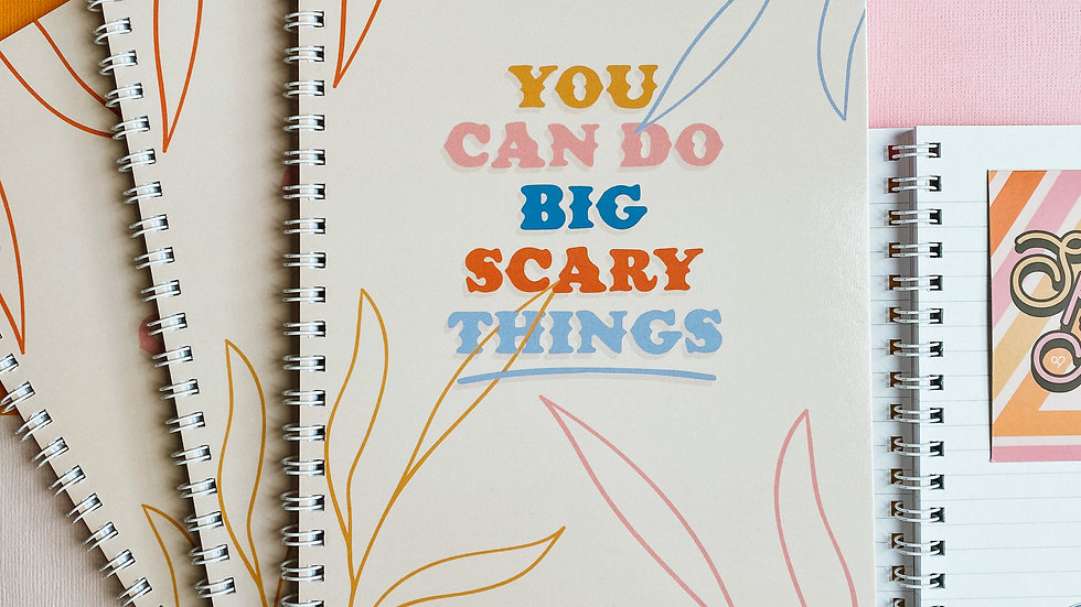 You Can Do Big Scary Things Notebook