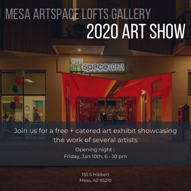 Mesa Artspace Lofts Art Show Advertisement