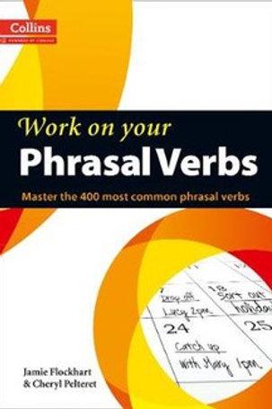 Phrasal Verbs: B1-C2  of Jamie Flockhart, Cheryl Pelteret
