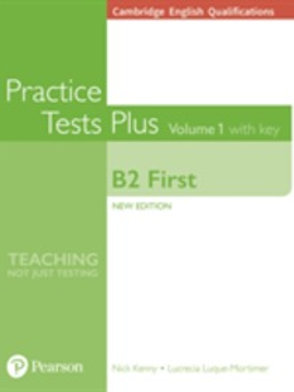 Cambridge English Qualifications: B2 First Volume 1 Practice Tests Plus with key
