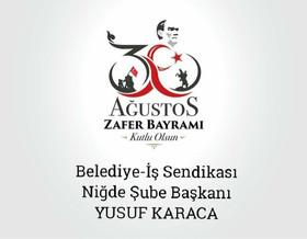 """Başkan Karaca; """"30 Ağustos Türk'ün dünyaya zafer çığlığıdır"""""""