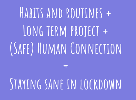 How to Stay Sane in Lockdown