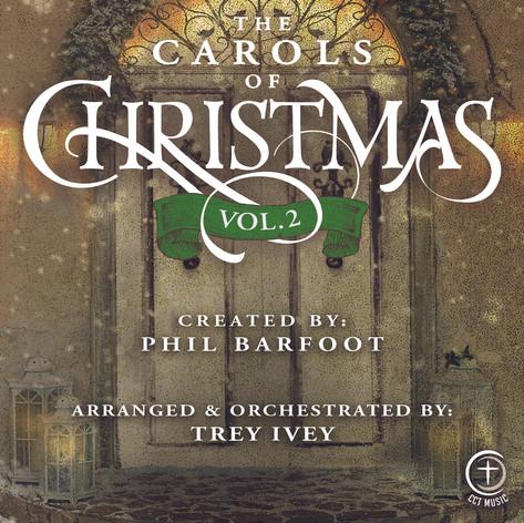 The Carols of Christmas - Volume 2