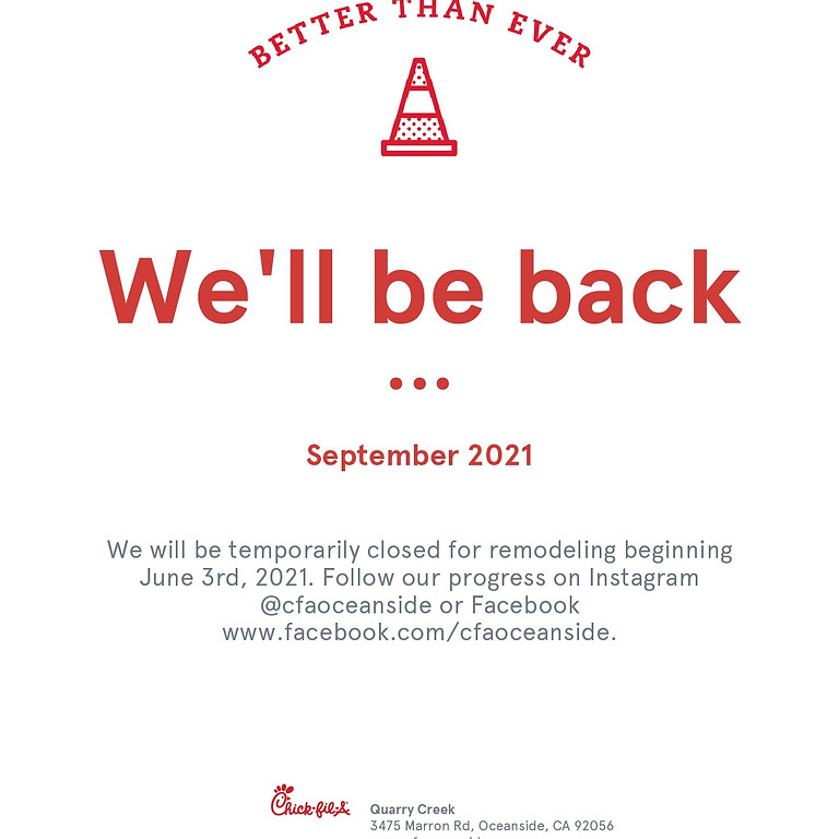 We Will Be Temporarily Closed for a Store Remodel Until September 2021
