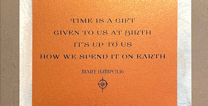 Quote Notes® Time Is A Gift