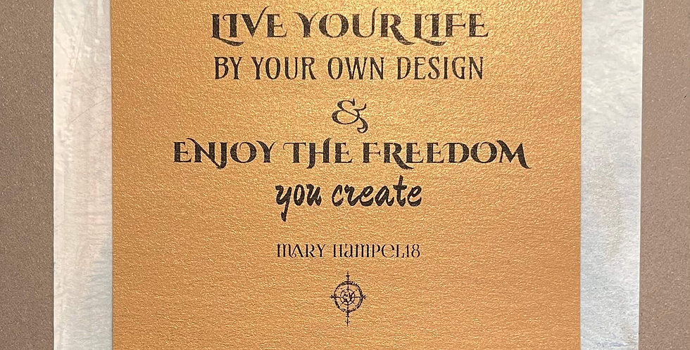 Quote Notes® Live Your Life By Your Own Design