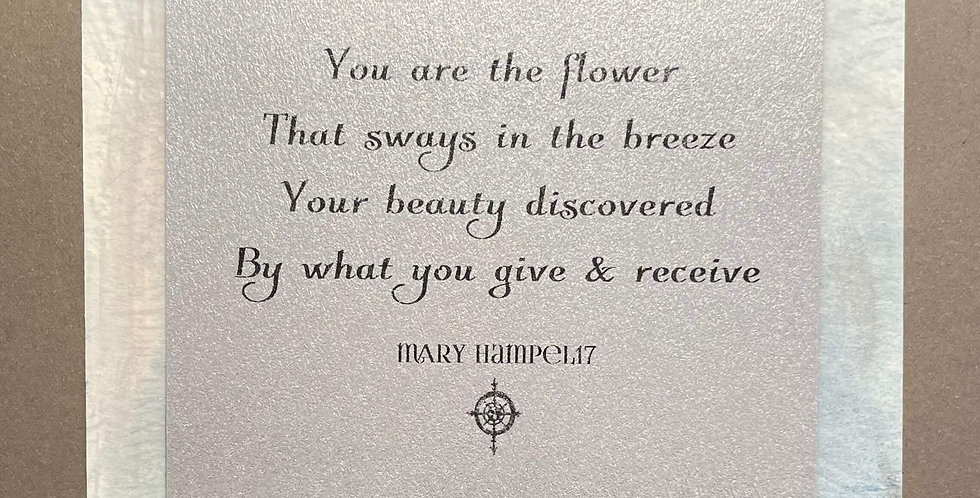 Quote Notes® You Are the Flower That Sways