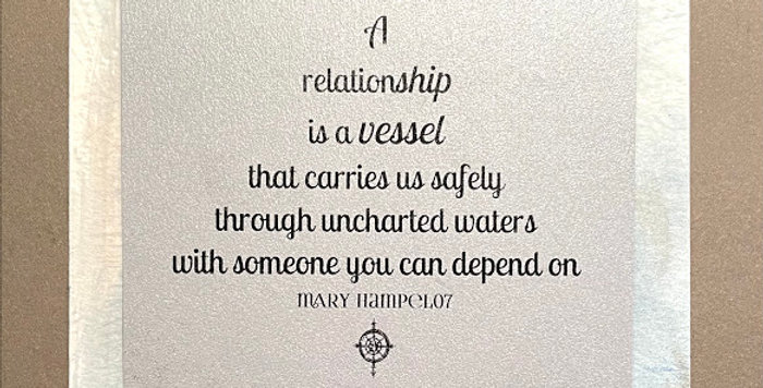 Quote Notes® A Relationship Is A Vessel