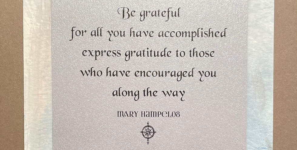 Quote Notes® Be Grateful For All You Have Accomplished