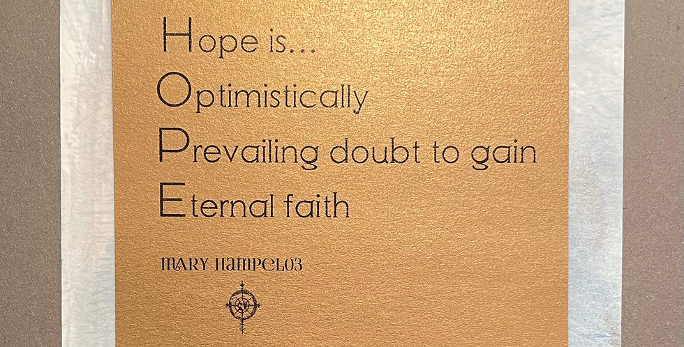 Quote Notes® Hope is Optimistically Prevailing
