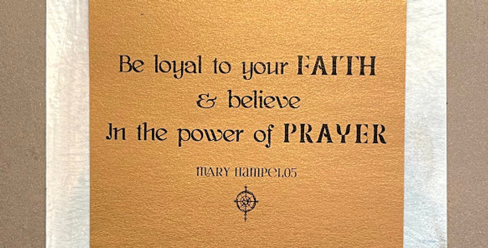 Quote Notes® Be Loyal To Your Faith