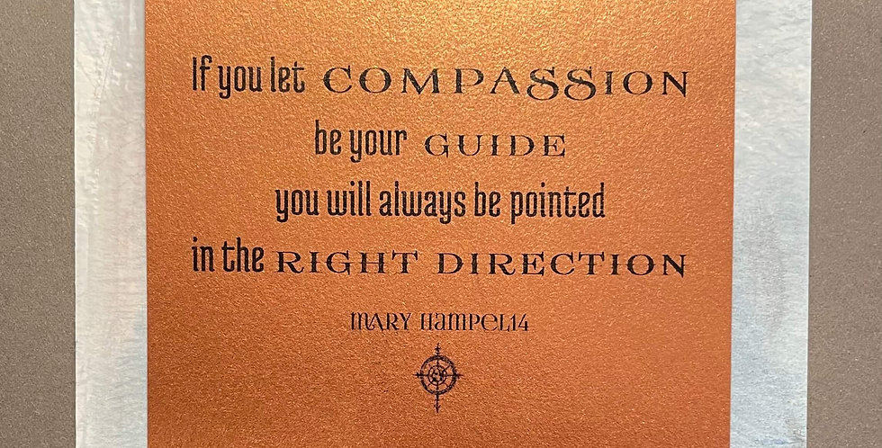 Quote Notes® If You Let Compassion Be Your Guide