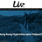 How a Hong Kong Hypnotherapist Helped Me To Heal