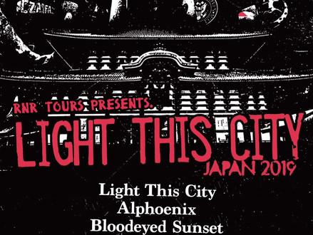LIGHT THIS CITY 来日公演決定!