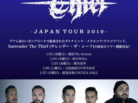 Surrender The Thief (グアム) Japan Tour 2019 1月開催決定!