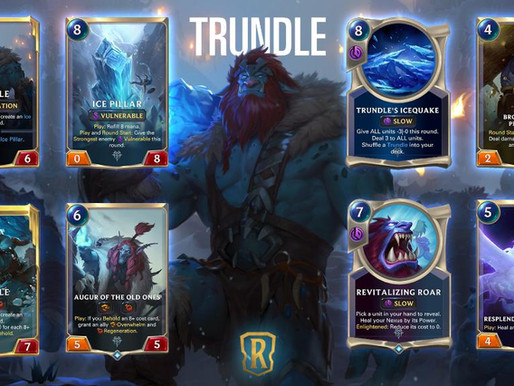 Legends Of Runeterra: Trundle Is High Cost Trouble