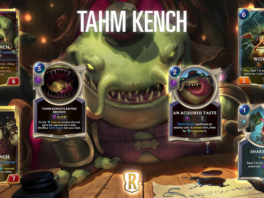 Legends Of Runeterra | Tahm Kench Could Be Clutch!