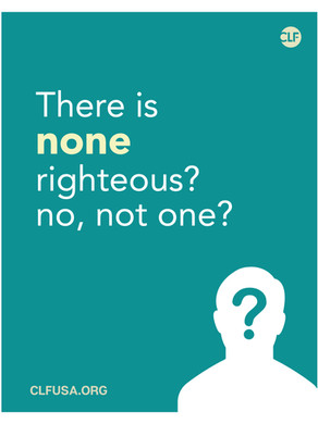 There is none righteous? no, not one?
