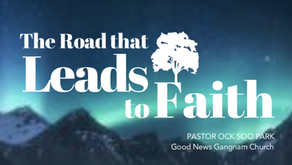 The Road that Leads to Faith