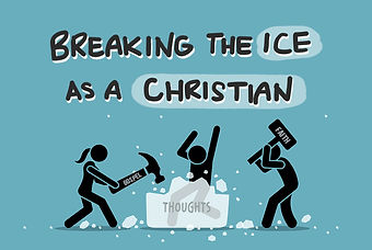 Breaking The ICE As A Christian.jpeg