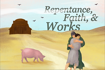 Repentance, Faith, Work.png