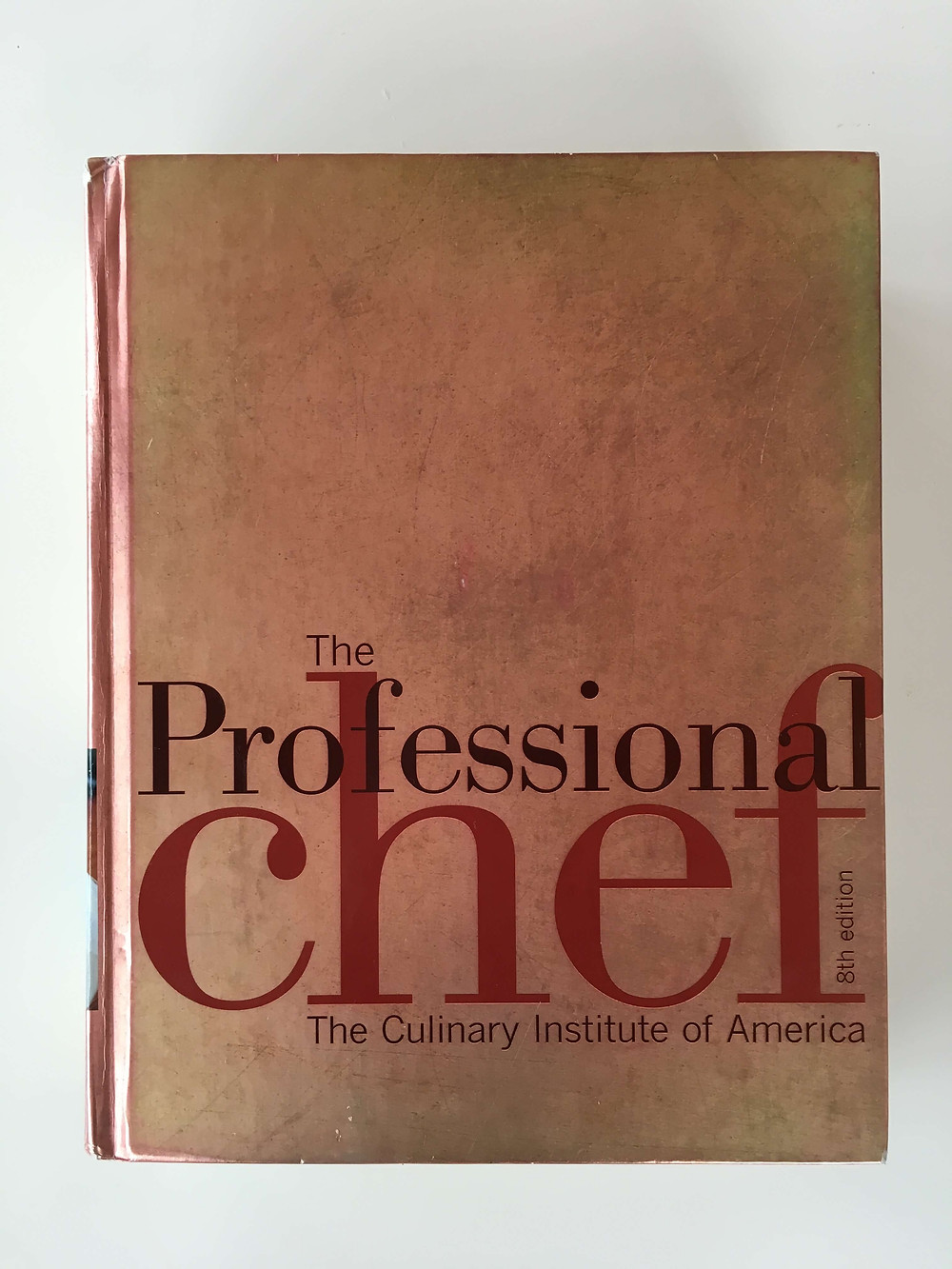 the professional the chef culinary institute of america somelyer