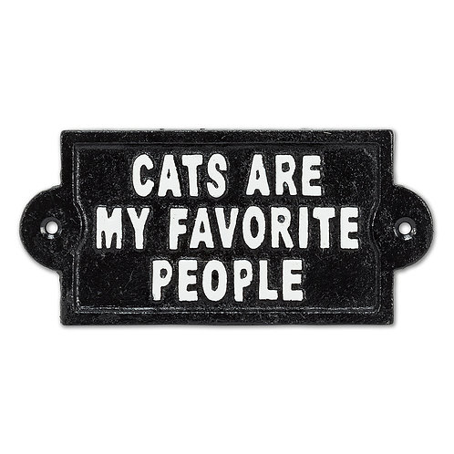 """""""Cats are my Favorite People"""" sign"""