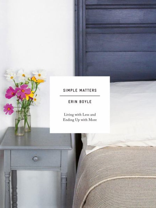 'Simple Matters: Living with Less & Ending up with More' book