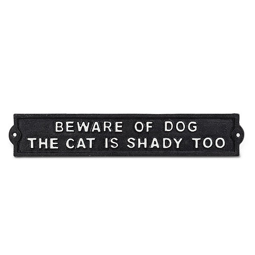 """Beware of Dog. The cat is shady too"" sign"