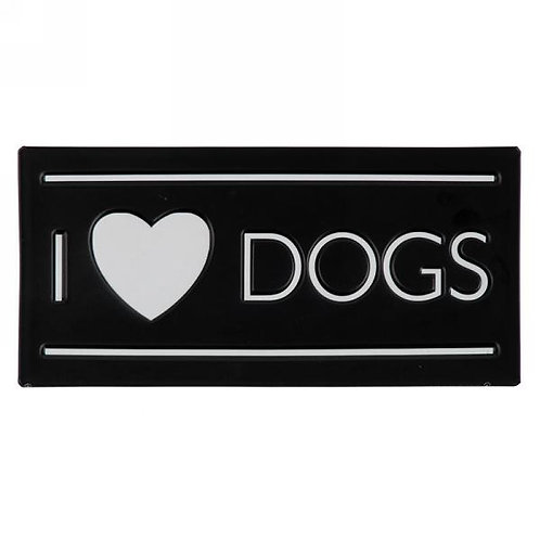 """Sign - """"I LOVE DOGS"""""""