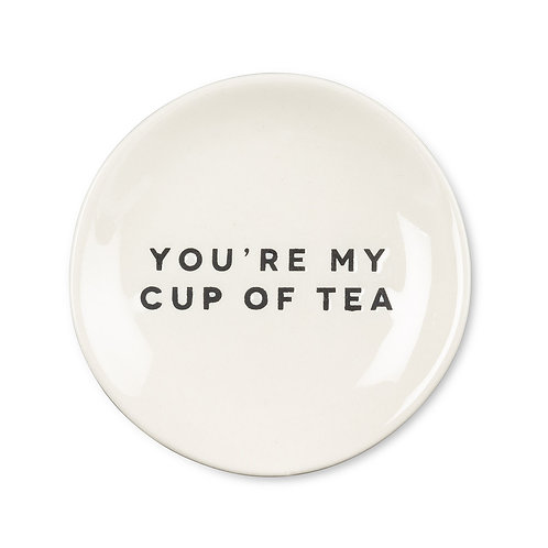 "Plate ""You're my cup of tea"""
