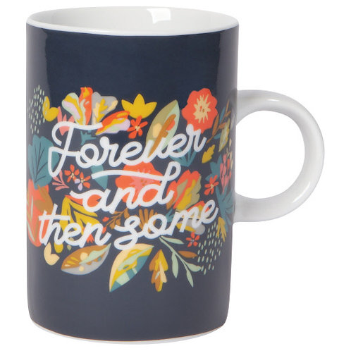 """Mug """"Forever and then some"""""""
