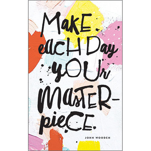 "Journal  ""Make Each Day Your Masterpiece"""